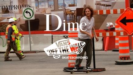 The Dime/Vans Video