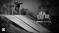 "Wes Kremer's ""Manual Slip On S"" Video"