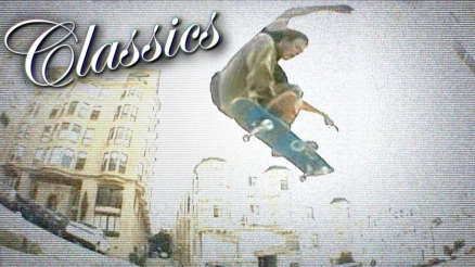 "Classics: Matt Field's ""Real to Reel"" Part"