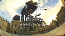 "Hélas' ""Hotel De Ville"" Video"