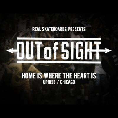 REAL Skateboards Presents Out of Sight: Uprise
