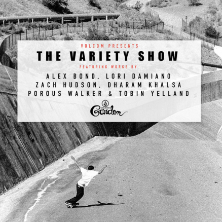 <span class='eventDate'>April 20, 2019</span><style>.eventDate {font-size:14px;color:rgb(150,150,150);font-weight:bold;}</style><br />Volcom&#039;s &quot;The Variety Show&quot;