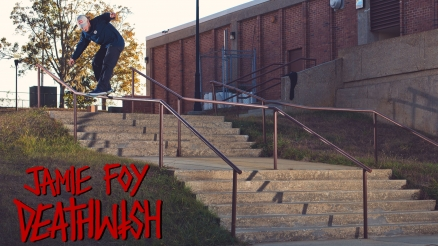 "Jamie Foy's ""Welcome to Deathwish"" Part"