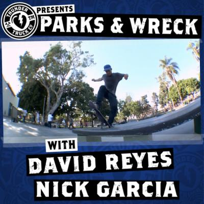 Parks and Wreck: Reyes and Garcia