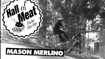 Hall Of Meat: Mason Merlino