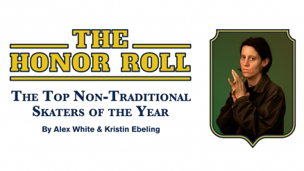 Honor Roll 2020: The Top Women and Non-Traditional Skaters of the Year