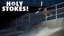 "Louie Lopez's ""Holy Stokes!"" Part"