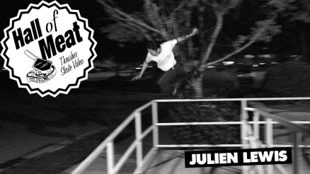 Hall Of Meat: Julien Lewis