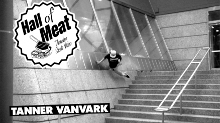 Hall Of Meat: Tanner VanVark