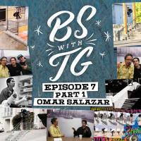 BS with TG: Omar Salazar