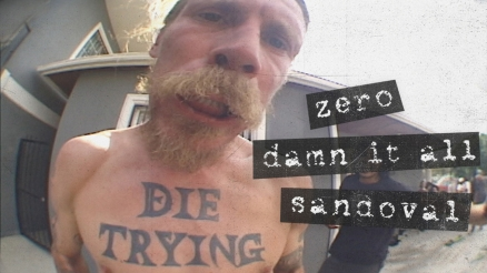 "Tommy Sandoval's ""Damn It All"" Zero Part"