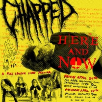 "Chapped ""Here And Now"" Premiere"