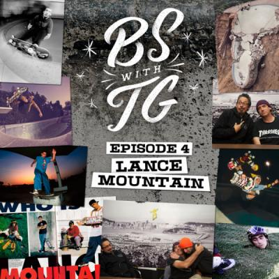 BS with TG: Lance Mountain