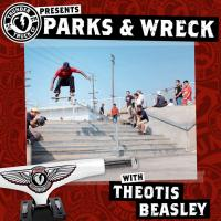 Parks and Wreck with Theotis Beasley