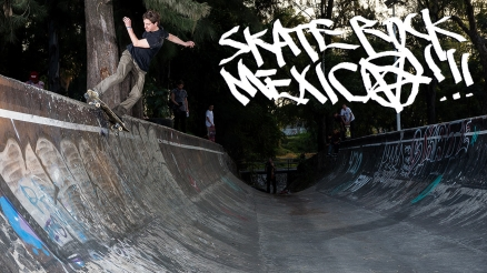 Skate Rock: Mexico Part 3