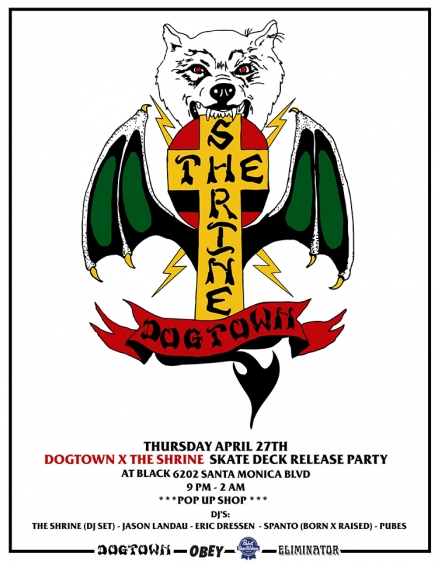 <span class='eventDate'>April 27, 2017</span><style>.eventDate {font-size:14px;color:rgb(150,150,150);font-weight:bold;}</style><br />The Shrine x Dogtown Release Party