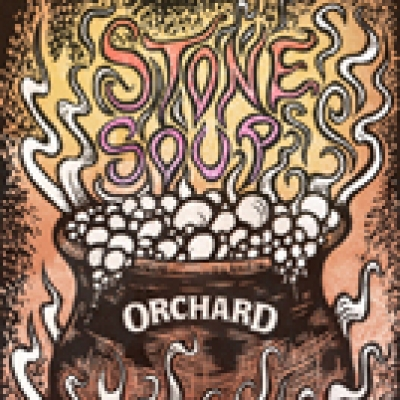 "Orchard's ""Stone Soup"" Teaser"