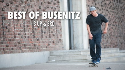 Best of Busenitz: 3 Up & 3rd