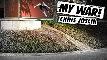 My War: Chris Joslin