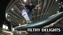 """Filthy Delights"" Video"