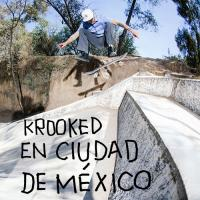"Krooked's ""En Cuidad De México"" Video"