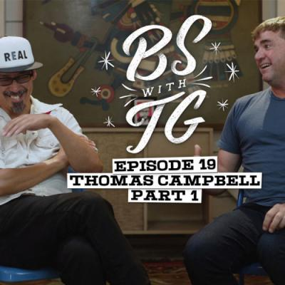 BS with TG: Thomas Campbell Part 1