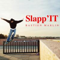 "Bastien Marlin's ""Slapp'IT"" Part"
