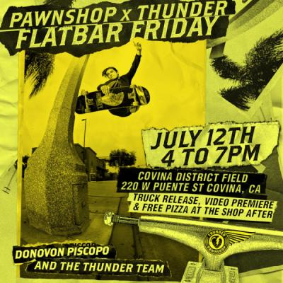 Pawnshop x Thunder's Flatbar Friday