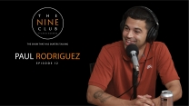 The Nine Club: Paul Rodriguez