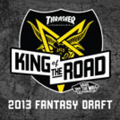 King Of The Road 2013: Fantasy Draft
