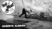 Hall of Meat: Roberto Aleman