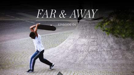 "adidas ""Far & Away"" episode 4"