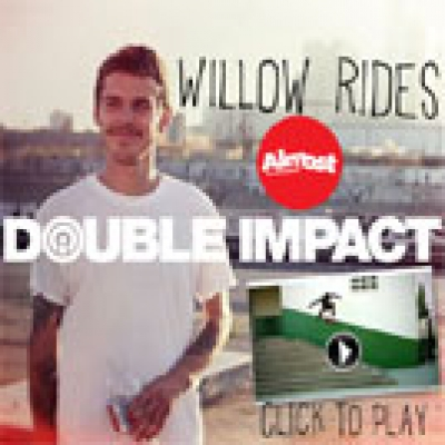 Willow Rides Double Impact